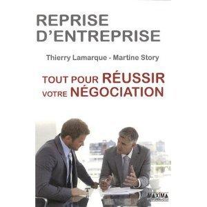 Entretien avec Thierry Lamarque - Négociations et reprise d'entreprise