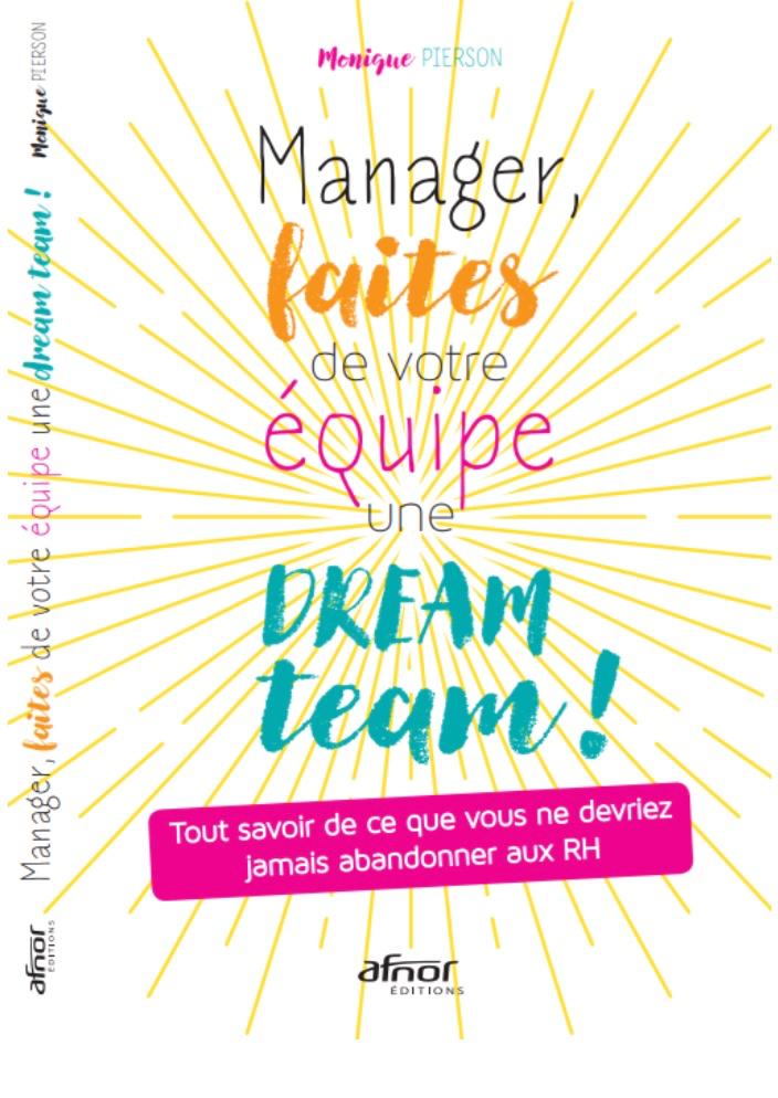 Faire de ses équipes une dream team